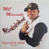 Especial de Natal (Ao Vivo) by MC Marcinho