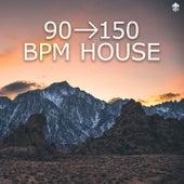 90-150 BPM House von Various Artists