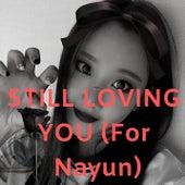 Still Loving You (For Nayun) de Xonam