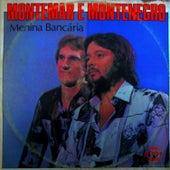 Menina Bancária by Montemar e Montenegro