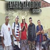 Favela Acordou, Pt. 2 de Rechteg
