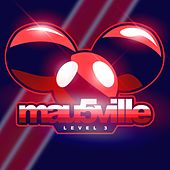 mau5ville: Level 3 by Various Artists