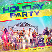 Holiday Party: Party Songs Collection by Various Artists