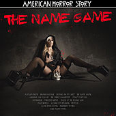 American Horror Story - The Name Game de Various Artists