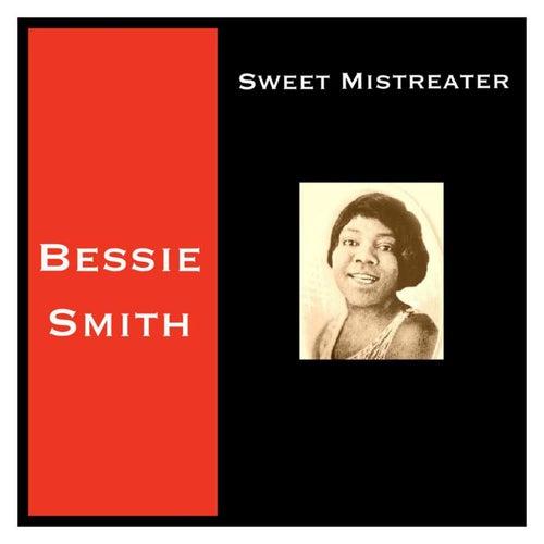 Sweet Mistreater von Bessie Smith