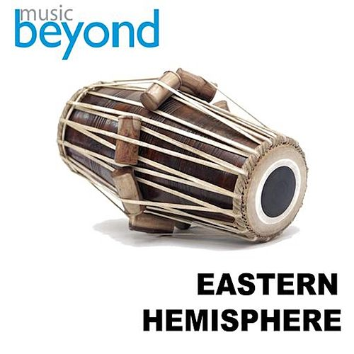 Eastern Hemisphere by Music Beyond