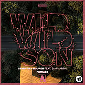 Wild Wild Son (Remixes) by Armin Van Buuren
