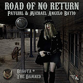 Road Of No Return (Dakota The Damned) di Patgirl
