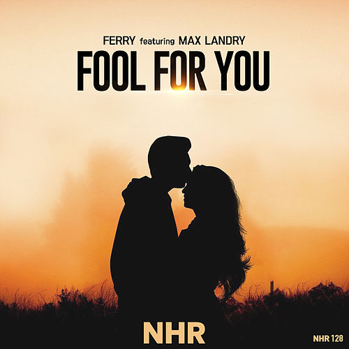 Fool for You by Ferry