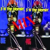 3 n Mornin Mix de DJ Screw