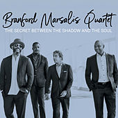 The Secret Between the Shadow and the Soul von Branford Marsalis