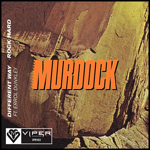 Different Way / Rock Hard by Murdock