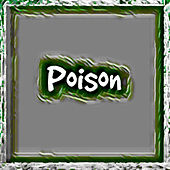 Poison by TTC