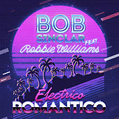Electrico Romantico van Bob Sinclar & Robbie Williams