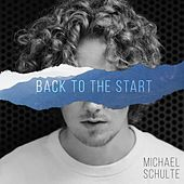 Back to the Start von Michael Schulte