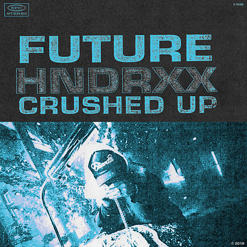 Crushed Up by Future