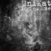 Lyfe.Exe by Unikat