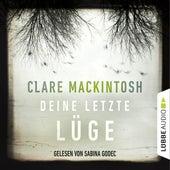 Deine letzte Lüge (Gekürzt) von Clare Mackintosh