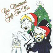 Our Christmas Gift to You by Various Artists