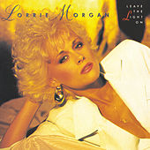 Leave The Light On von Lorrie Morgan