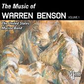 The Music of Warren Benson, Vol. 1 (Live) de The President's Own United States Marine Band