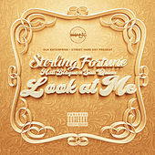 Look At Me (feat. Matt Blaque & San Quinn) by Sterling Fortune