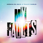 My Faults by Kerwin Du Bois