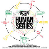 Conscious Sounds Presents The Human Series by Various Artists