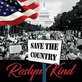 Save the Country de Roslyn Kind (1)