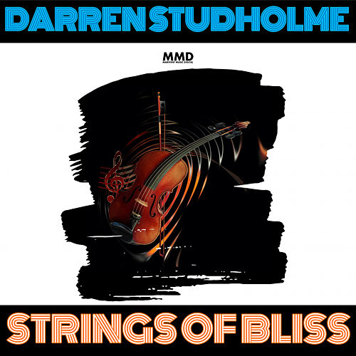 Strings Of Bliss de Darren Studholme
