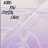 Cristal Caro de Kaxiv
