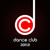 Dance Club 2019.01 von Various Artists