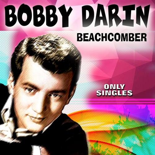 BEACHCOMBER (Die Singles) van Bobby Darin
