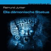 Folge 37: Die dämonische Statue von DreamLand Grusel