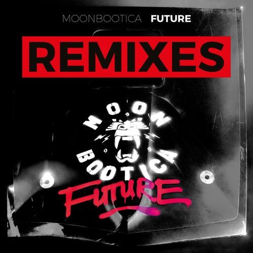 Future (Remixes) von Moonbootica