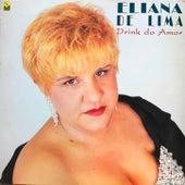 Drink do Amor de Eliana de Lima