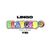 Flavors (feat. YID) de Lingo