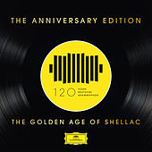 DG 120: The Anniversary Edition – The Golden Age of Shellac de Various Artists