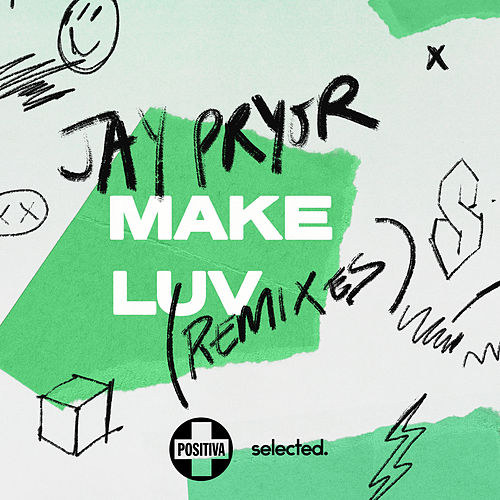 Make Luv (Remixes) de Jay Pryor