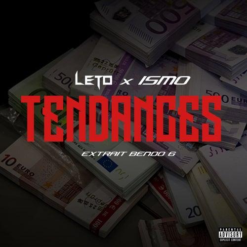 Tendances (feat. Ismo) de Leto
