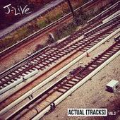 Actual [Tracks], Vol. 2 de J-Live