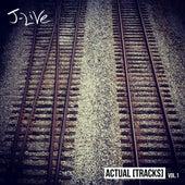 Actual [Tracks], Vol. 1 de J-Live