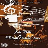 #DreamBreatheCreate by Xai Beats