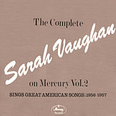 The Complete Sarah Vaughan On Mercury (Vol.2) by Sarah Vaughan