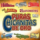 Puras Chicanitas De Oro, Vol. 2 de Various Artists