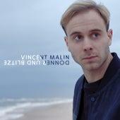 Donner und Blitze von Vincent Malin