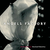Angels Factory by Florian Larousse