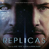 Replicas (Original Motion Picture Soundtrack) von Jose