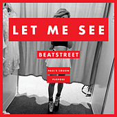 Let Me See (feat. Paul's Cousin & Purpose) de Beat Street