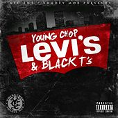 Levi's & Black T's by Young Chop